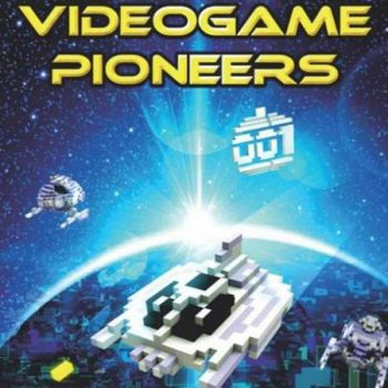 Hints and Tips for Videogame Pioneers (y II)